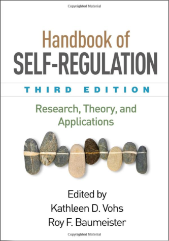 Handbook of Self-Regulation, Third Edition- Research, Theory, and Applications book pic.png